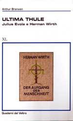 rthur Branwen, Ultima Thule. Herman Wirth e Julius Evola