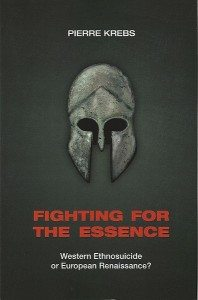 Pierre Krebs: Fighting for the Essence