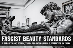 Fascist beauty standards