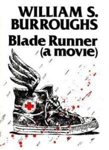 William S. Burroughs - Blade Runner (a movie)