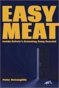 Peter McLoughlin - Easy Meat: Inside Britain's Grooming Gang Scandal