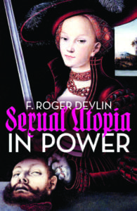 F. Roger Devlin - Sexual Utopia in Power