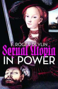 F. Roger Devlin - Sexual Utopia in Power