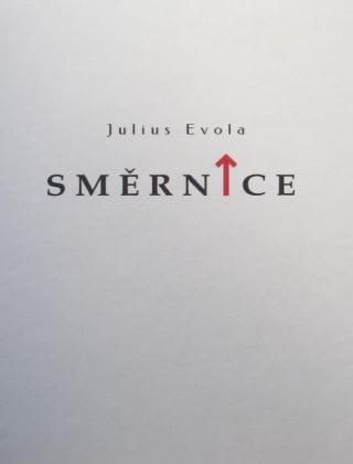 Julius Evola - Směrnice Orientamenti